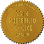 2014 Preferred Choice Award - Creative Child Magazine